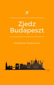 Budapeszt - przewodnik na jeden dzień